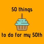 50 things to do for my 50th